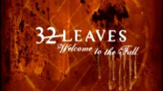 32 Leaves 'Waiting'