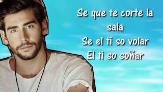 Sofia - Alvaro Soler - Lyrics ( Testo - Letra )
