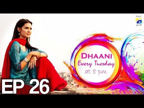Dhaani - Episode 26   Har Pal Geo