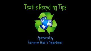 Textile Recycling Tips