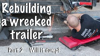 Rebuilding a wrecked trailer after a collision part 2 To dump or not to dump? That is the question!