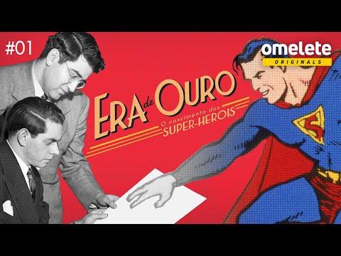 BATMAN E SUPERMAN: COMO NASCERAM OS HERÓIS | ERA DE OURO EP1