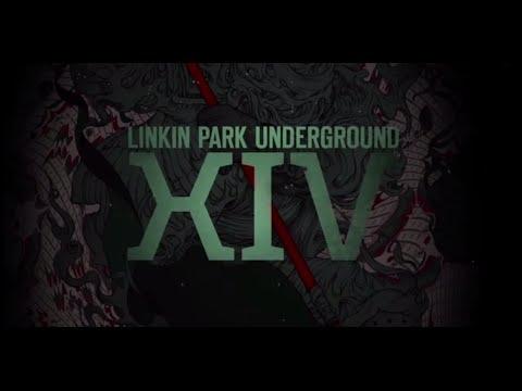 LP Underground XIV (Trailer) – Linkin Park