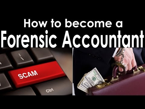 How to become a Forensic Accountant? - YouTube