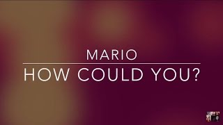 Mario - How Could You (subtitulado al español) || Marvins Fame