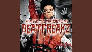Somebody's Watching Me (Beat Freakz Club Mix)