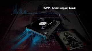 Video KOMA - Krátky song plný bolesti