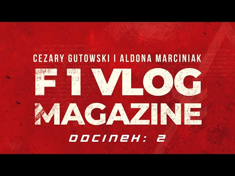 F1 VLOG MAGAZYN 2: Robert Kubica w DTM? Vettel - nagi król. Pies Heidfelda - jak zdobyć fotel w F1?