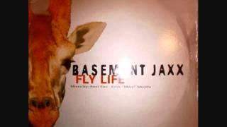 Basement Jaxx - Fly Life (Roni Size Mix)