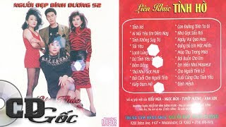 CD LIÊN KHÚC TÌNH HỜ - Nhạc Hải Ngoại Sôi Động Hay Nhất Thập niên 90 (NĐBD 52)
