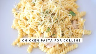 Creamy Chicken Pasta  - Low Budget Meals For College Students L College Recipes