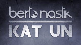 Berto Nastik - Kat Un / Drum And Bass