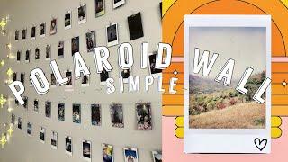 HOW TO DISPLAY POLAROIDS (2020 Edition): Easy/Simple DIY Polaroid Wall