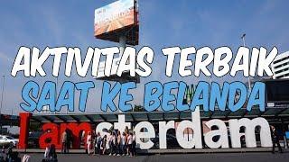 5 Hal Terbaik yang Bisa Dilakukan Saat Liburan ke Belanda