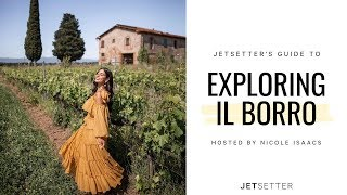 #GoLater: Virtual Travel to Il Borro Tuscany with Nicole Isaacs | Jetsetter.com