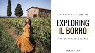 #GoLater: Virtual Travel to Il Borro Tuscany with Nicole Isaacs | Jetsetter.com