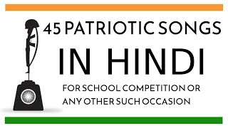 45 Patriotic Songs in Hindi for School Competition and any other such occasion  IMAGES, GIF, ANIMATED GIF, WALLPAPER, STICKER FOR WHATSAPP & FACEBOOK