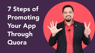 7 Steps Of Promoting Your App Through Quora (With Zero budget)