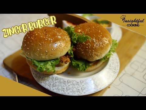 Zinger Burger Recipe | Easy To Cook | Insightful Cooking |