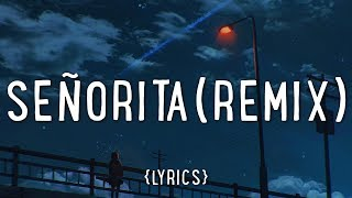 Shawn Mendes, Camila Cabello – Señorita (vlt remix/Lyrics)
