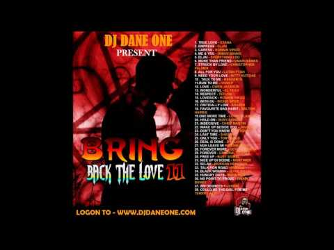 REGGAE LOVE SONGS MIXTAPE – DJ DANE ONE – OCTOBER 2017 – BRING BACK THE LOVE VOL11-