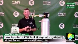 Titan Controls - CO2 Tank Set-Up