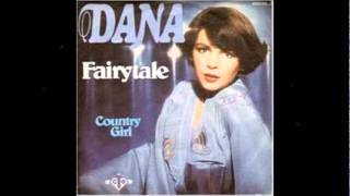 "Dana  "" Fairytale "" ( Single )"
