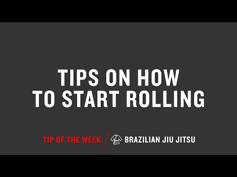 Tips On How To Start Rolling