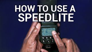 Flash Photography Lesson - How To Use A Speedlite