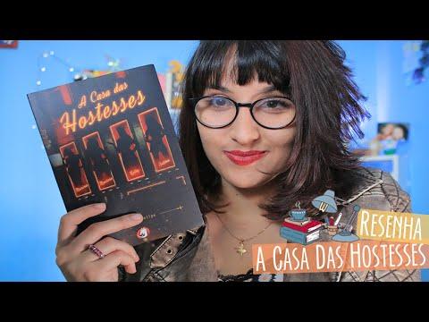 RESENHA: A Casa das Hostesses (Déborah Felipe) | por Carol Sant