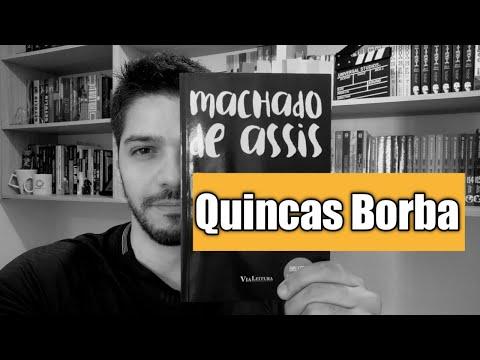 Resenha Quincas Borba: ao vencedor, as batatas!