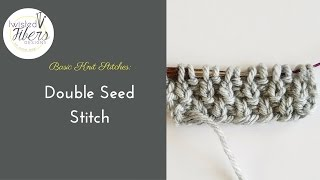 How To Knit Double Seed Stitch: Beginner Knitting Tutorial