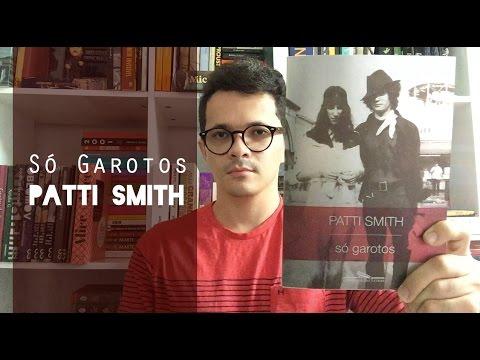 SoÌ garotos - Patti Smith | Christian Assunção