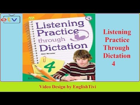 Listening Practice Through Dictation 4 Unit 1 - 40 ● English Listening Practice ✔