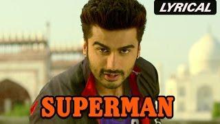Superman (Lyrical Full Song)   Tevar   Arjun   - YouTube