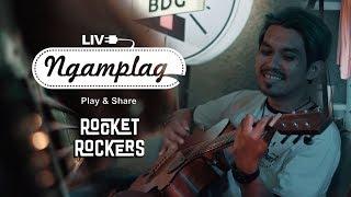 ROCKET ROCKERS - NGAMPLAG MUSIC