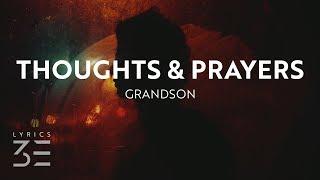 Grandson   Thoughts & Prayers (Lyrics)