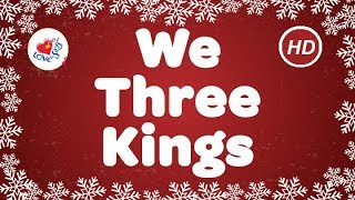 We Three Kings with Lyrics| Christmas Songs & Carols | Children Love to Sing | Christmas Music