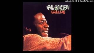 Al Green: 'Call Me (Come Back Home)'