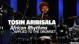 Tosin Aribisala: African Rhythms Applied to the Drumset - FULL DRUM LESSON (Drumeo)