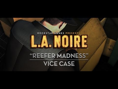 L.A. Noire Trapped In The Vile Clutches Of Reefer Madness