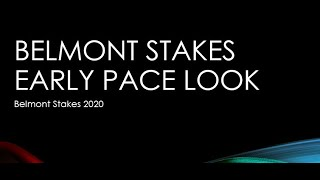 Belmont Stakes 2020 Early Pace Analysis