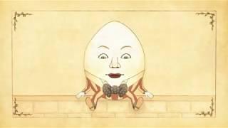 Humpty Dumpty sat on the wall