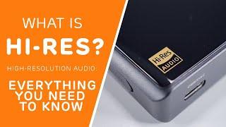 What is Hi Res Audio?