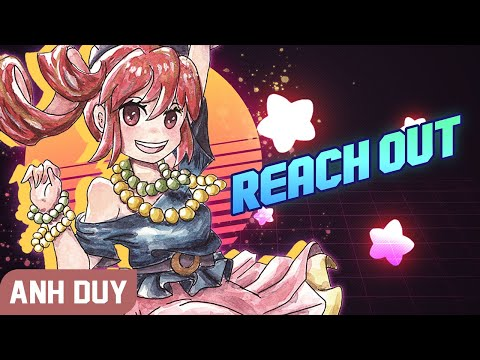Anh Duy - Reach Out (feat. Kasane Teto)