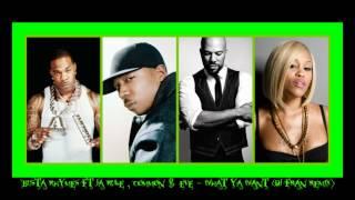 Busta Rhymes ft Ja Rule , Common & Eve - What Ya Want (DJ FRAN REMIX)