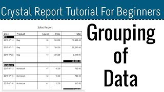 How to Group Data in Crystal Report - Part 07