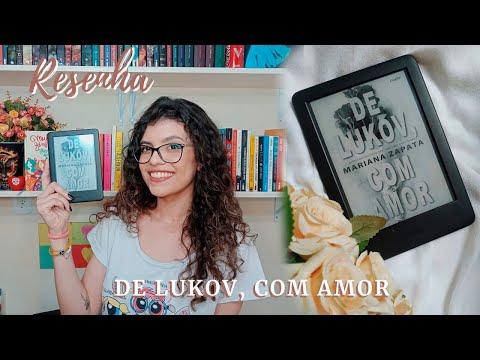 RESENHA | DE LUKOV, COM AMOR - Mariana Zapata