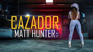 Cazador (Letra) - Matt Hunter & Lenny Tavárez