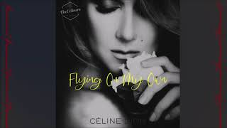 Céline Dion   Flying On My Own (Live From Vegas)